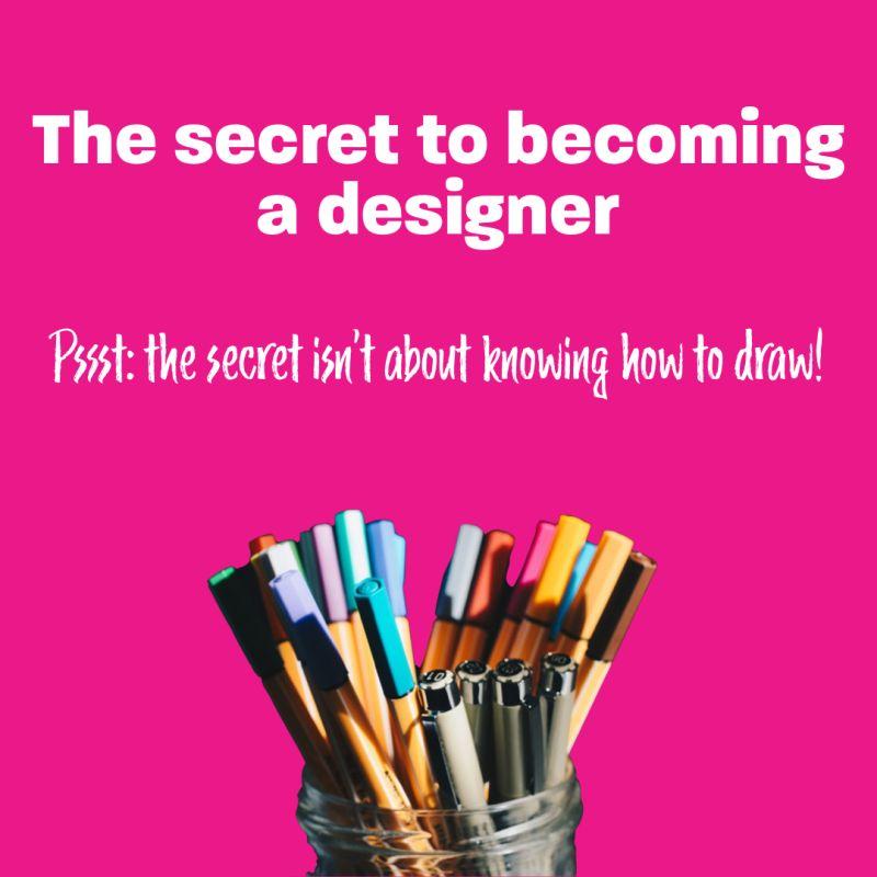 becoming a designer process